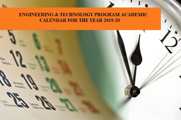 E & T Academic Calendar for the year 2019-20.